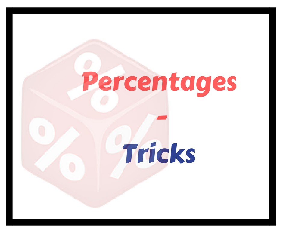 Percentage Learning Tricks To Solve Aptitude Problems-Math