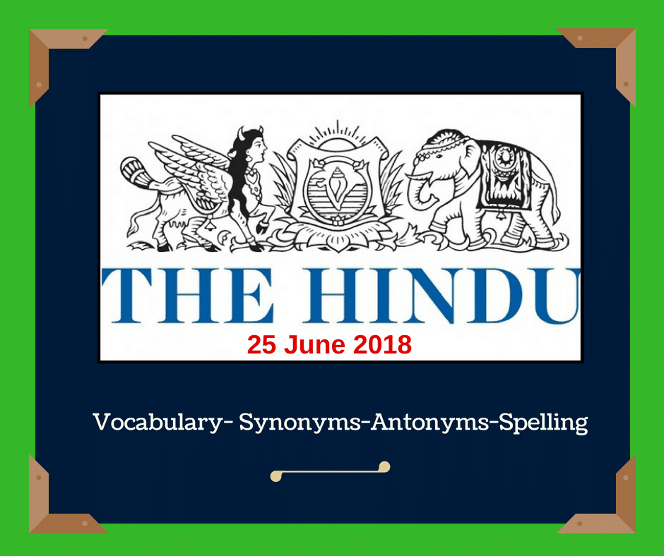 Daily English Words - THE HINDU- Editorial Vocabulary
